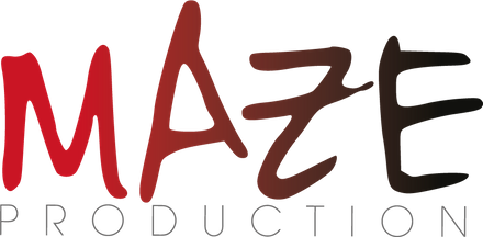 MAZE production